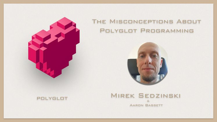 Cover image for The Misconceptions About Polyglot Programming with Mirek Sedzinski