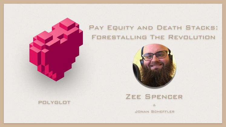 Cover image for Pay Equity and Death Stacks: Forestalling The Revolution with Zee Spencer