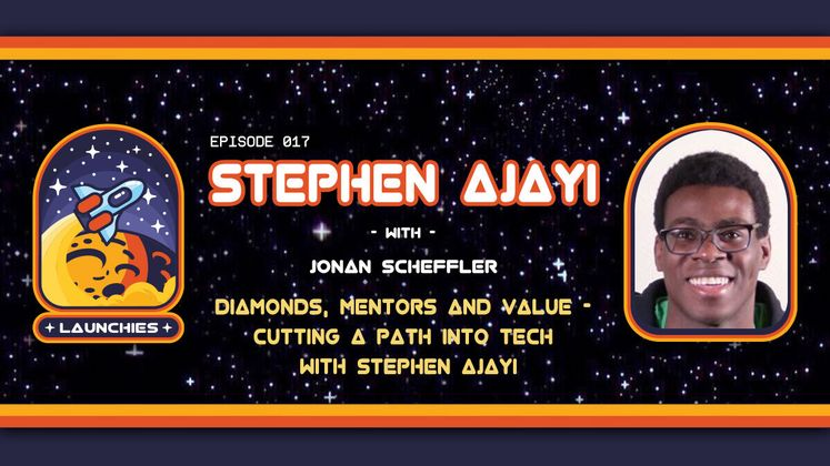 Cover image for Diamonds, Mentors & Value – Cutting a Path into Tech with Stephen Ajayi
