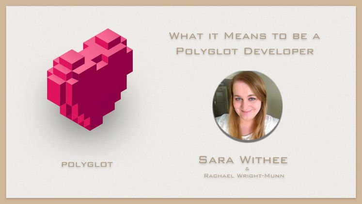 Cover image for What it Means to be a Polyglot Developer with Sarah Withee