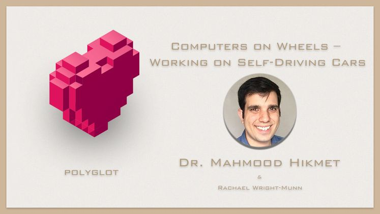 Cover image for Computers on Wheels – Working on Self-Driving Cars with Dr. Mahmood Hikmet