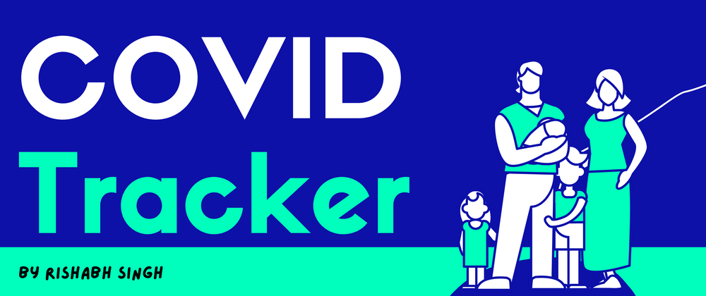 Cover image for COVID Tracker