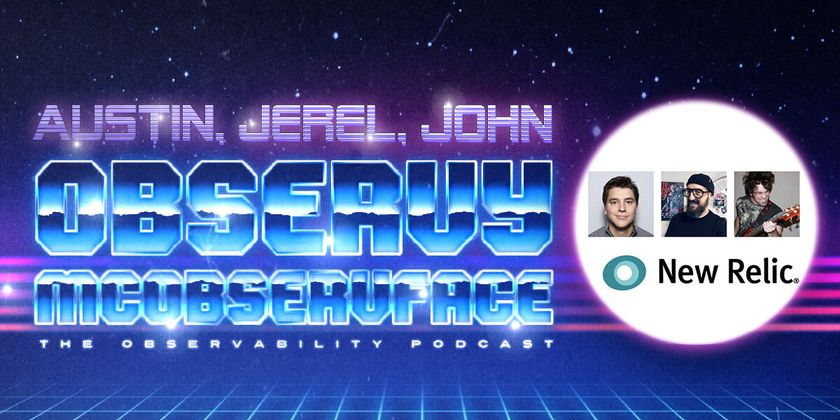 Cover image for Docs Level 9000 – Open Sorcery with Gatsby with Austin Schaefer, Jerel Miller, John Vajda of New Relic