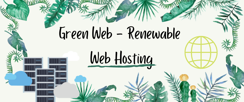 Cover image for Green Web - Renewable Web Hosting